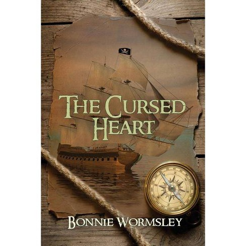 The Cursed Heart - by  Bonnie Wormsley (Paperback) - image 1 of 1