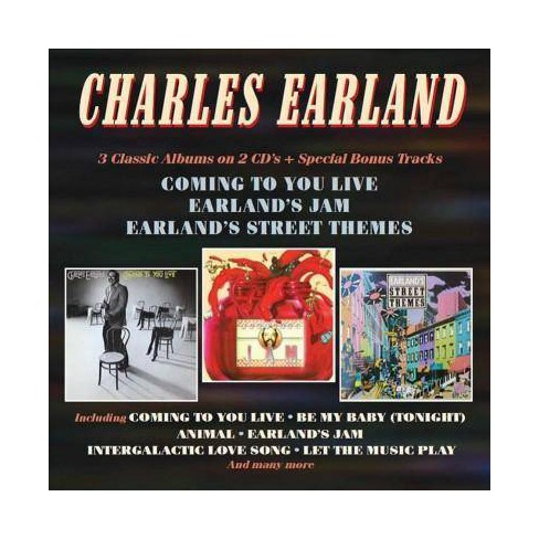 Charles Earland - Coming To You Live/Earland's Jam/Earland's Street Themes (CD) - image 1 of 1