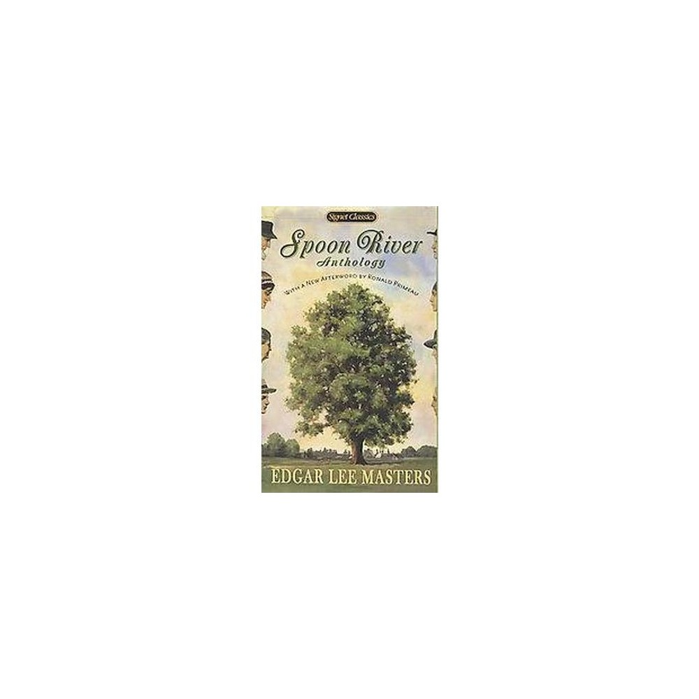 Spoon River Anthology (Anniversary) (Paperback) (Edgar Lee Masters)