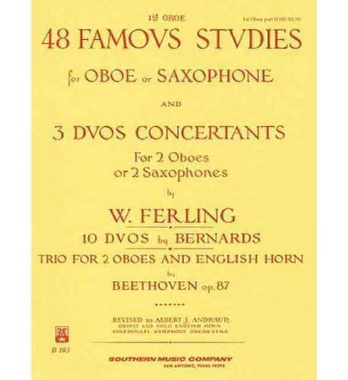 48 Famous Studies and 3 Duos Concertants for Oboe (Revised) (Paperback) - image 1 of 1