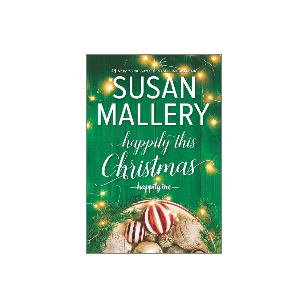 Happily This Christmas Happily Inc By Susan Mallery Paperback