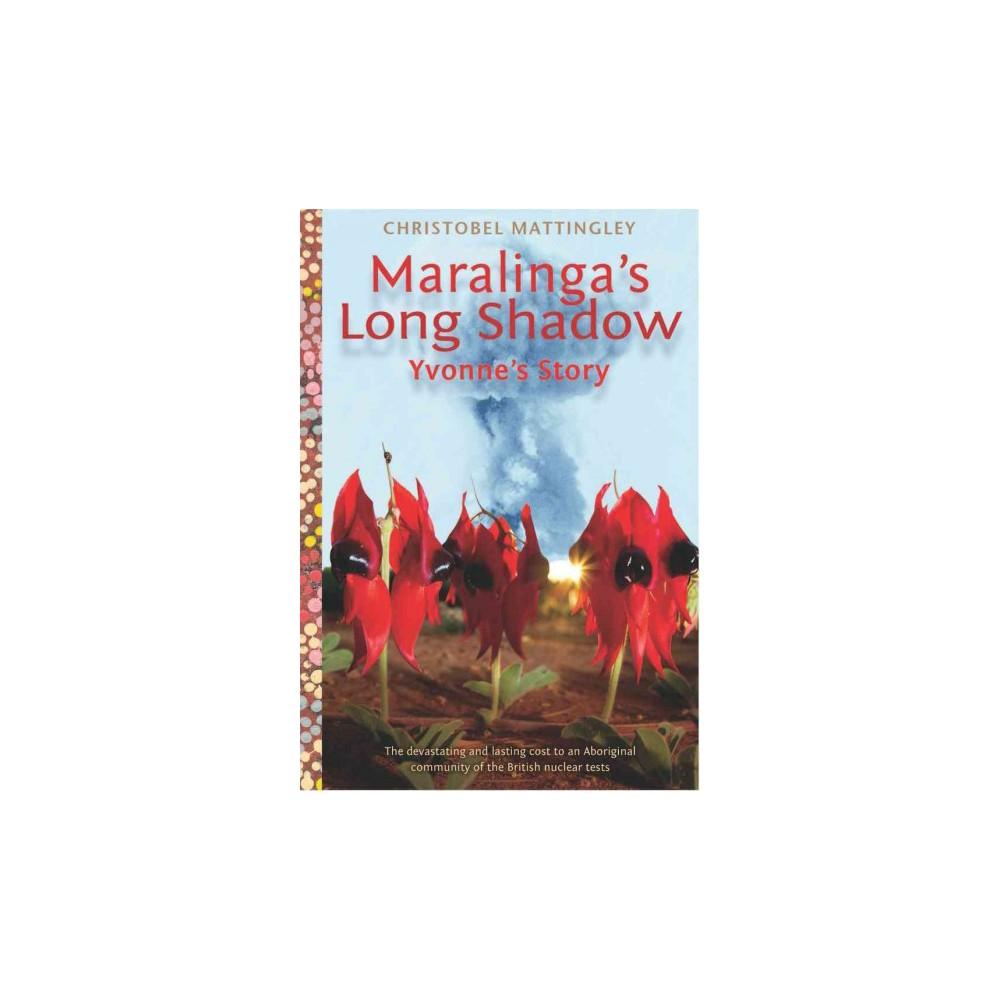Maralinga's Long Shadow (Paperback) (Christobel Mattingley)