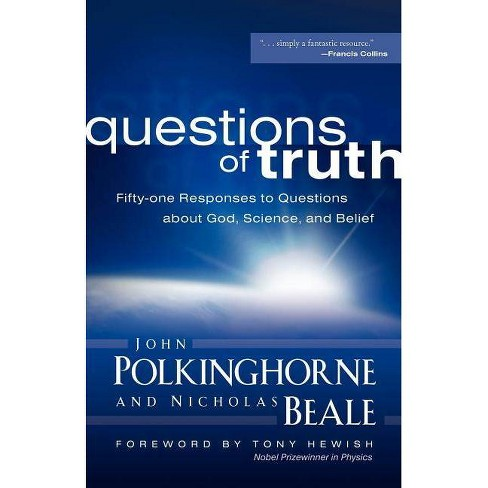 Questions of Truth - by  John Polkinghorne & Nicholas Beale (Paperback) - image 1 of 1