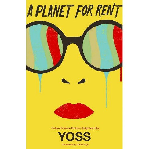 A Planet for Rent - (Cuban Science Fiction) by  Yoss (Paperback) - image 1 of 1