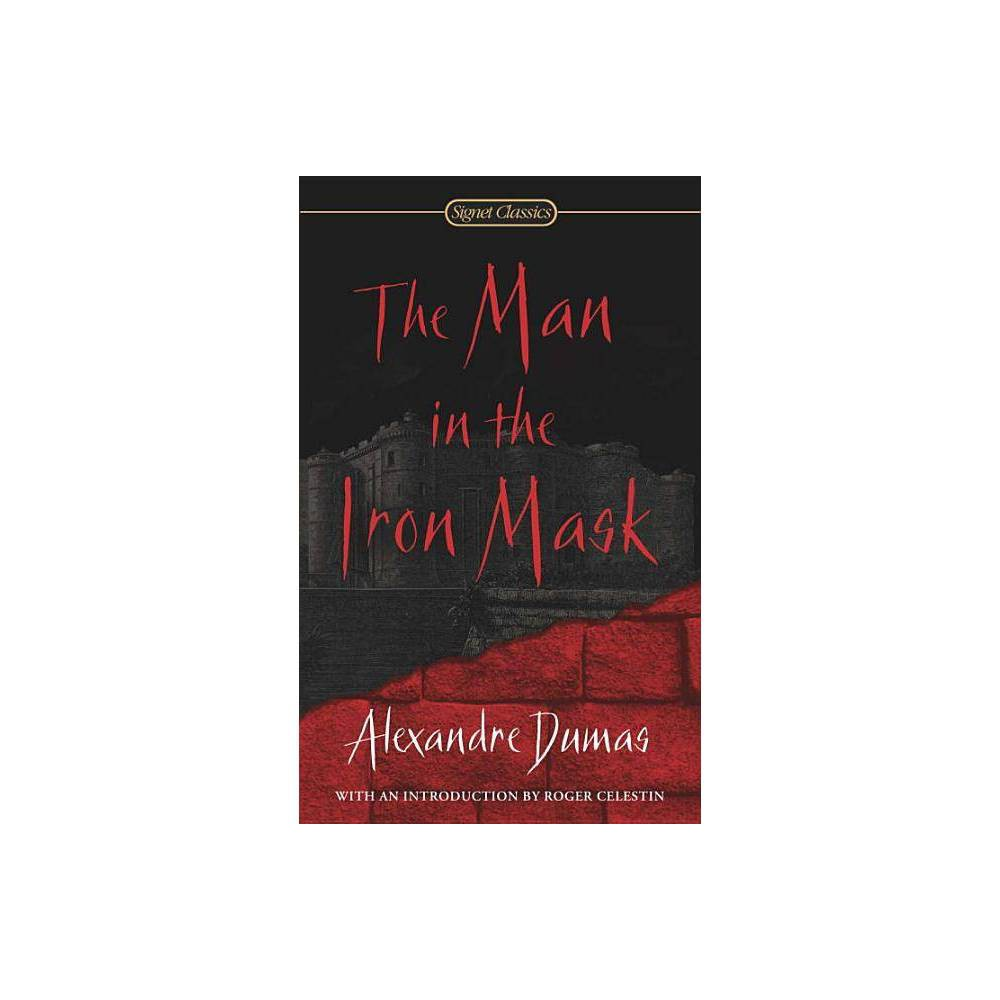 The Man In The Iron Mask Signet Classics By Alexandre Dumas Paperback
