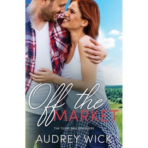 Off the Market - by  Audrey Wick (Paperback) - image 1 of 1