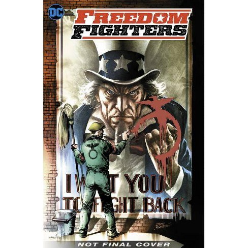 Freedom Fighters: Rise of a Nation - by  Robert Venditti (Paperback) - image 1 of 1