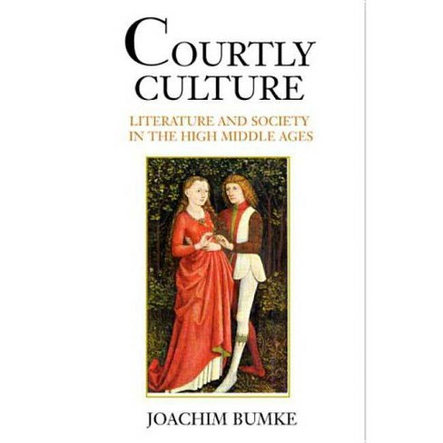 Courtly Culture - by  Joachim Bumke (Paperback) - image 1 of 1