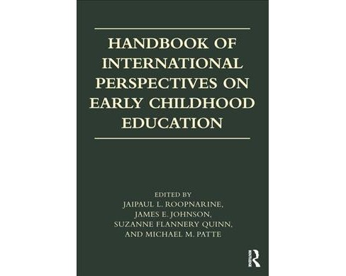 Handbook of International Perspectives on Early Childhood Education -  (Paperback) - image 1 of 1