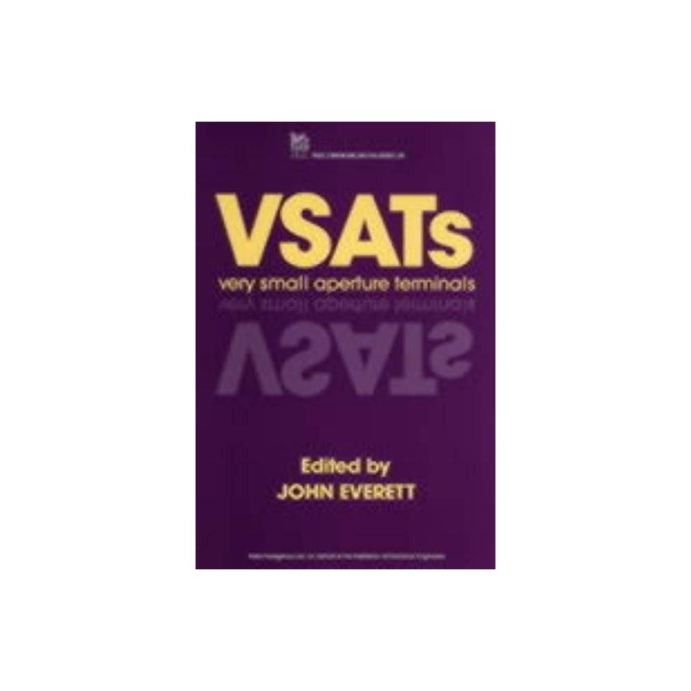 Very Small Aperture Terminals (Vsats) - (Iee Telecommunications) (Hardcover)
