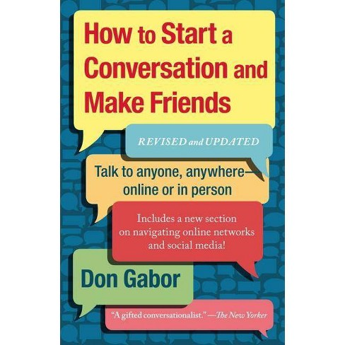 berühmte Designermarke wie man wählt limitierte Anzahl How to Start a Conversation and Make Friends - by Don Gabor (Paperback)