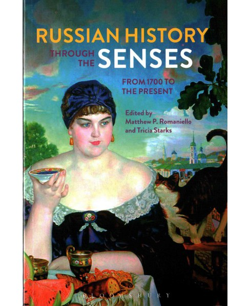 Russian History Through the Senses : From 1700 to the Present (Paperback) - image 1 of 1