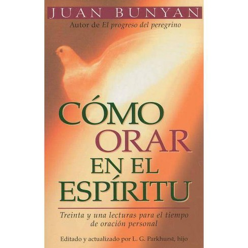C�mo Orar En El Espiritu - Bolsillo - by  John Bunyan (Paperback) - image 1 of 1