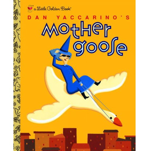 Dan Yaccarino's Mother Goose (Hardcover) - image 1 of 1