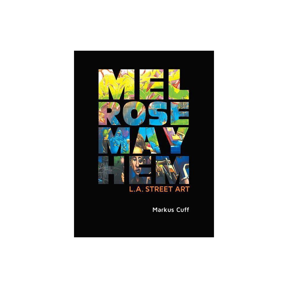 Melrose Mayhem By Markus Cuff Hardcover