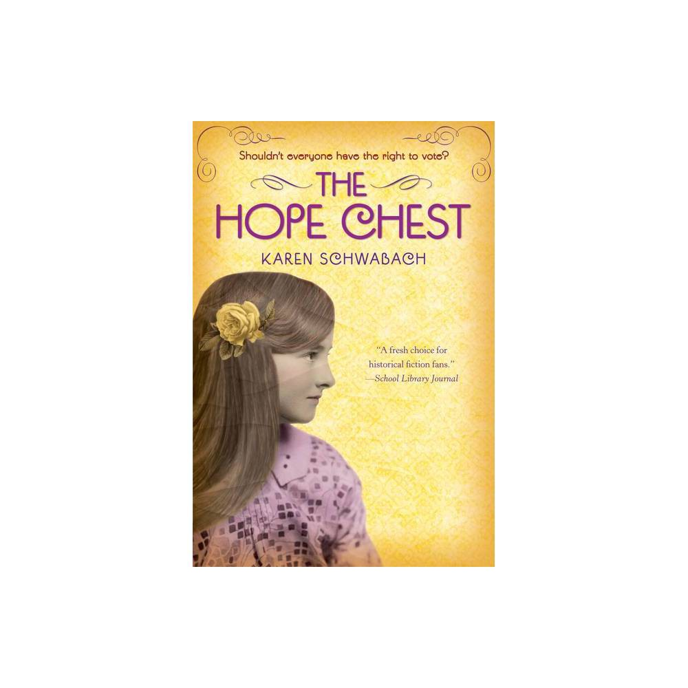 The Hope Chest By Karen Schwabach Paperback