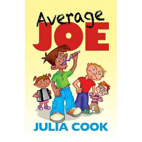Average Joe - by  Julia Cook (Paperback) - image 1 of 1