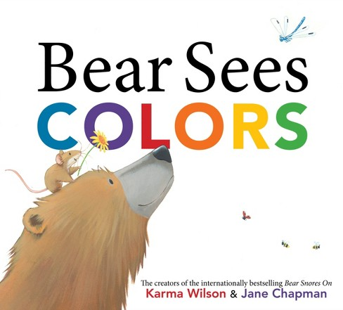 Bear Sees Colors (School And Library) (Karma Wilson) - image 1 of 5