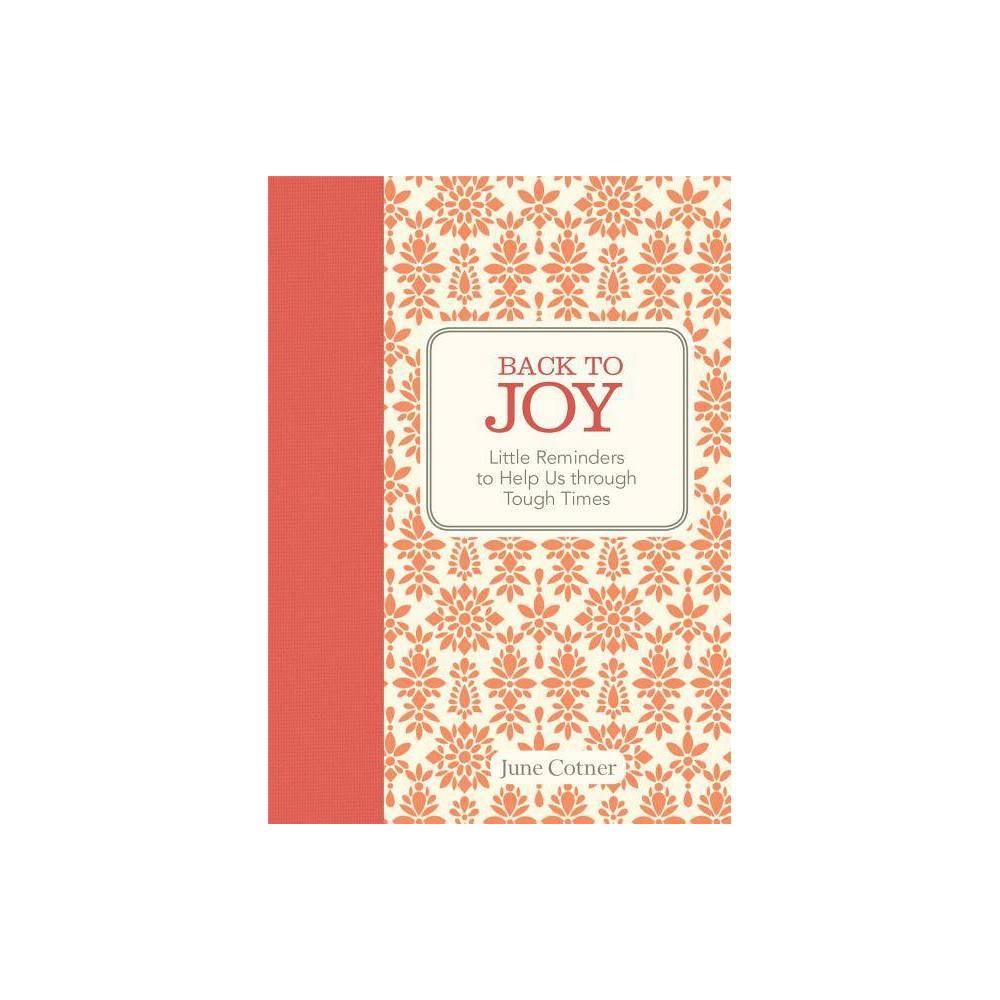 Back To Joy By June Cotner Hardcover