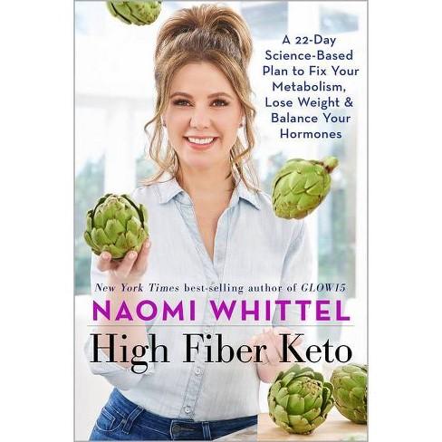 High Fiber Keto - by  Naomi Whittel (Hardcover) - image 1 of 1
