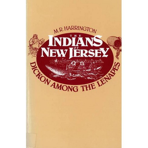 The Indians of New Jersey - by  M R Harrington (Paperback) - image 1 of 1