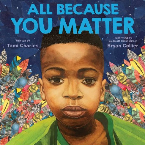 All Because You Matter - by Tami Charles (Hardcover) - image 1 of 1