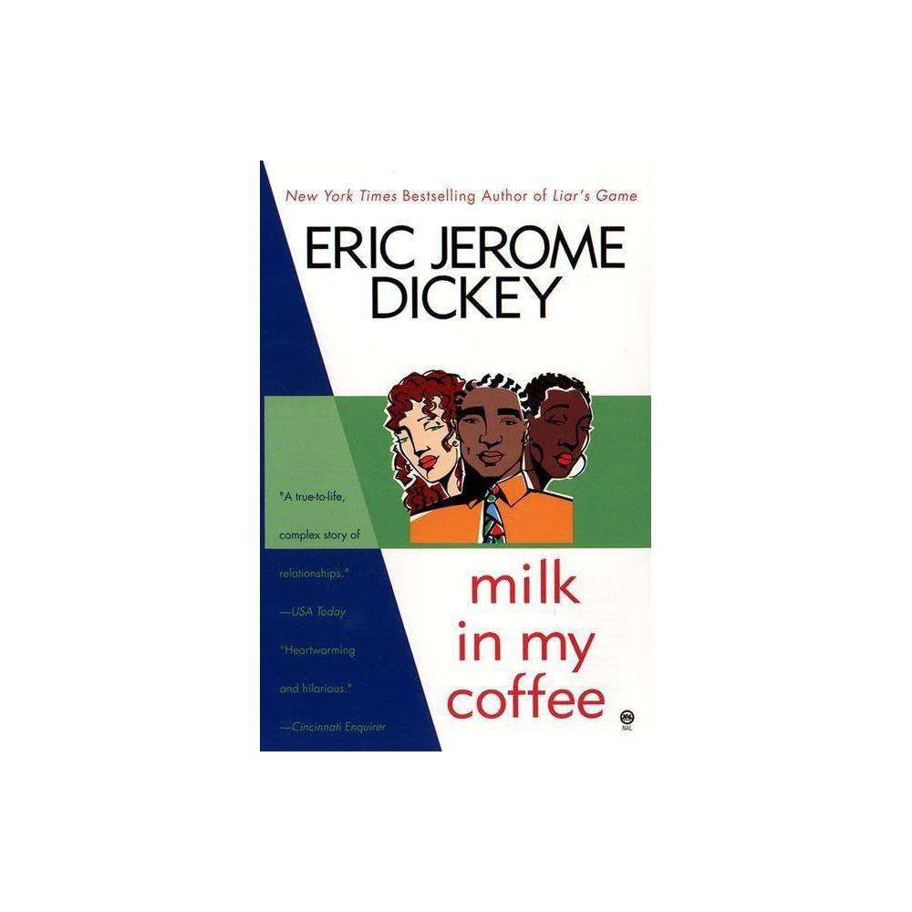 Milk In My Coffee By Eric Jerome Dickey Paperback