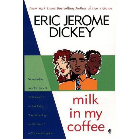 Milk in My Coffee - by  Eric Jerome Dickey (Paperback) - image 1 of 1