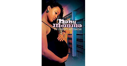 Baby Momma ( Urban Books) (Reprint) (Paperback) by Ni'chelle Genovese - image 1 of 1