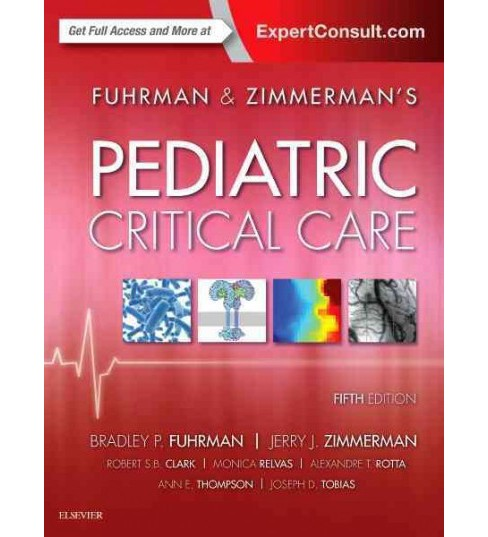 Fuhrman & Zimmerman's Pediatric Critical Care (Hardcover) (Bradley P. Fuhrman & Jerry J. Zimmerman) - image 1 of 1