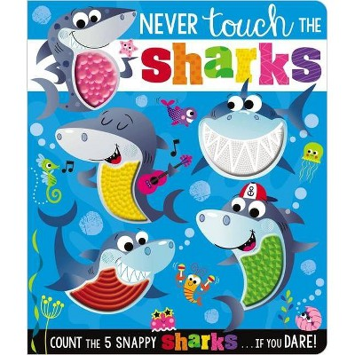 Never Touch the Sharks - (Never Touch a) by Rosie Greening (Board Book)
