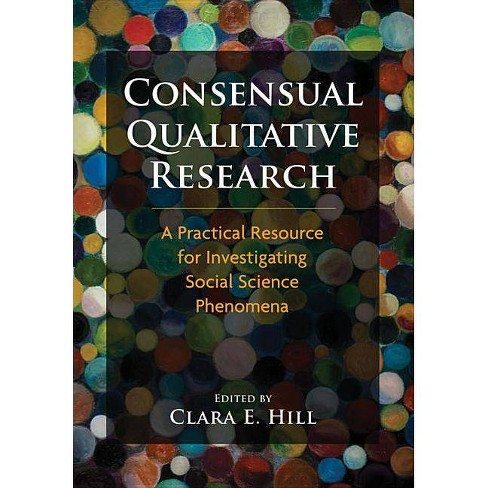 Consensual Qualitative Research - (Hardcover) - image 1 of 1