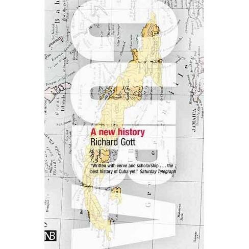 Cuba - by  Richard Gott (Paperback) - image 1 of 1