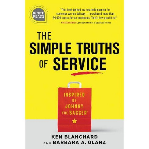The Simple Truths of Service - (Ignite Reads) 2 Edition by  Ken Blanchard & Barbara Glanz (Hardcover) - image 1 of 1