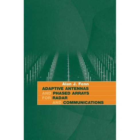 Adaptive Antennas and Phased Arrays for Radar and Communications - by  Alan J Fenn (Hardcover) - image 1 of 1