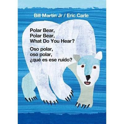 Polar Bear, Polar Bear, What Do You Hear?/Oso Polar, Oso Polar, ¿qué Es Ese Ruido? - by Bill Martin (Board_book)