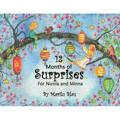 12 Months of Surprises for Nicola and Minna - by  Marilu Blau (Paperback)