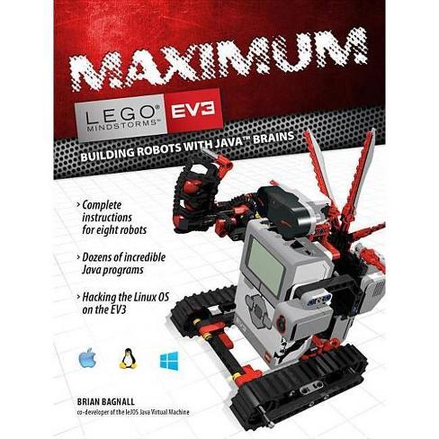 Maximum Lego Ev3 - (Lego Mindstorms Ev3) by Brian Bagnall (Paperback)