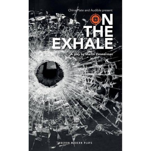 On the Exhale - (Oberon Modern Plays) by  Mart Zimmerman (Paperback) - image 1 of 1