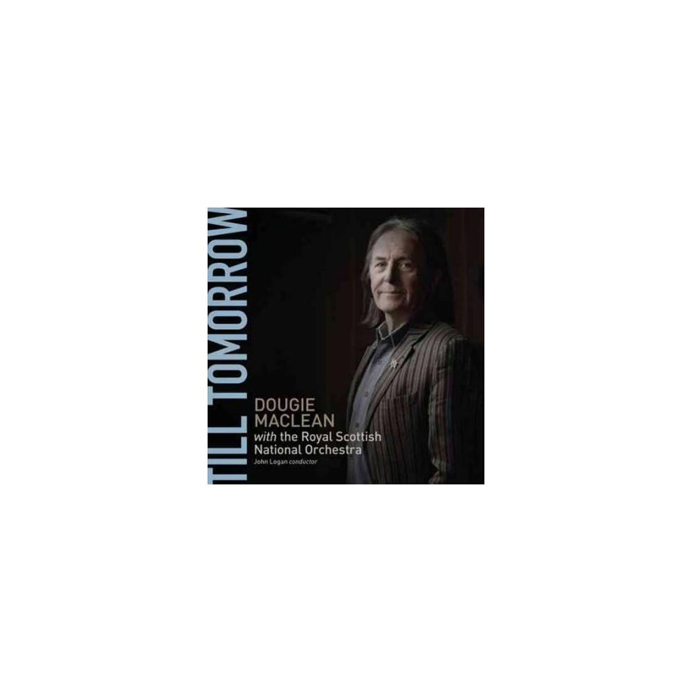 Royal Scottish Natio - Maclean:Till Tomorrow (CD)