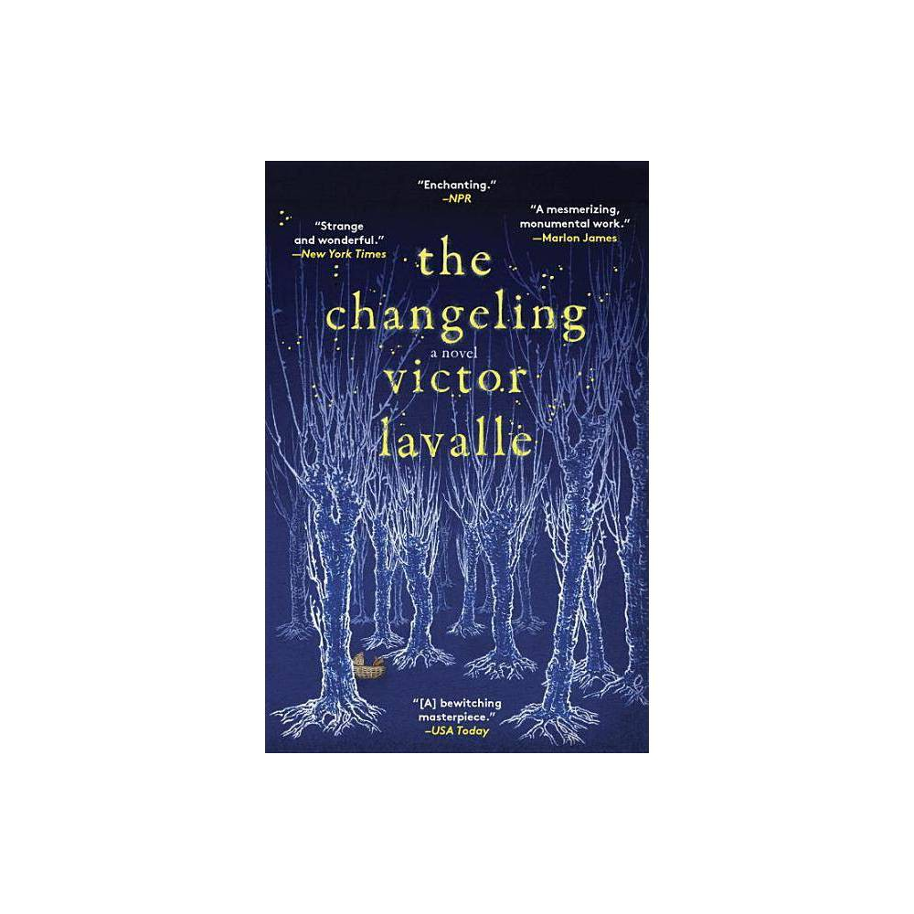 The Changeling By Victor Lavalle Paperback