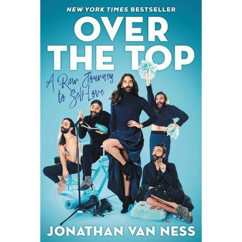 Over the Top - by  Jonathan Van Ness (Hardcover) - image 1 of 1