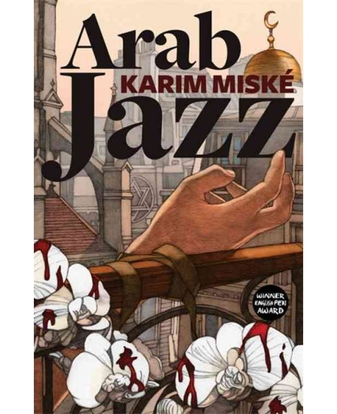 Arab Jazz -  Reprint by Karim Misku00e9 (Paperback) - image 1 of 1