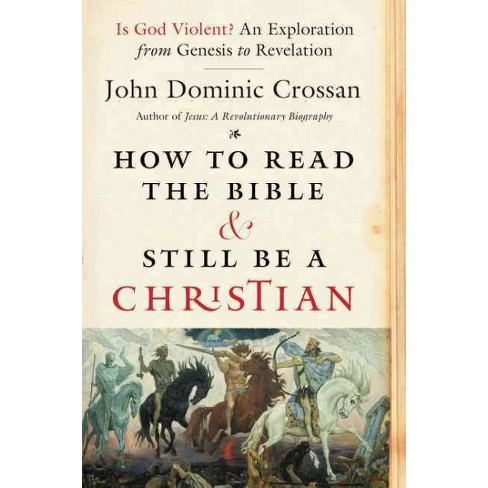 How To Read The Bible And Still Be A Christian Is Target