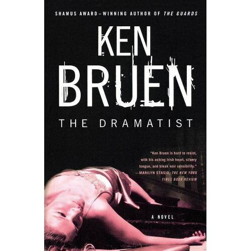 The Dramatist - by  Ken Bruen (Paperback) - image 1 of 1