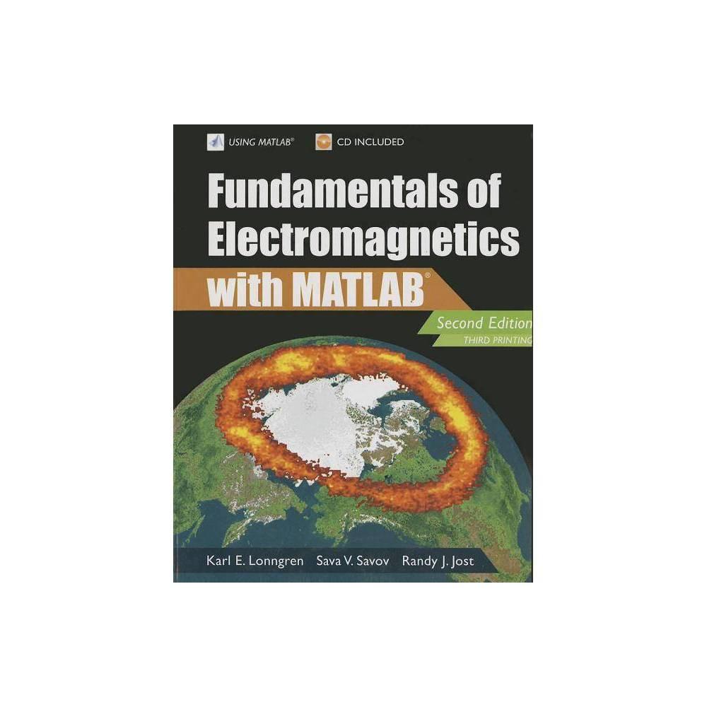 Fundamentals of Electromagnetics with Matlaba - (Electromagnetics and Radar) 2 Edition (Paperback)