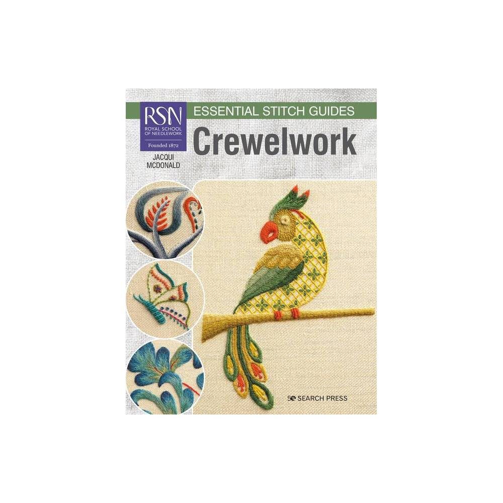 Rsn Essential Stitch Guides Crewelwork Large Format Edition By Jacqui Mcdonald Paperback