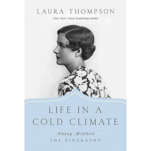 Life in a Cold Climate - by  Laura Thompson (Hardcover) - image 1 of 1