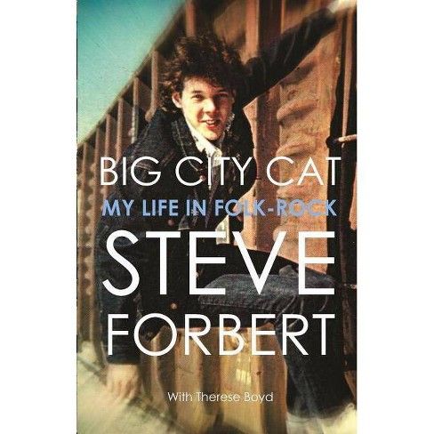 Big City Cat - by  Steve Forbert (Paperback) - image 1 of 1