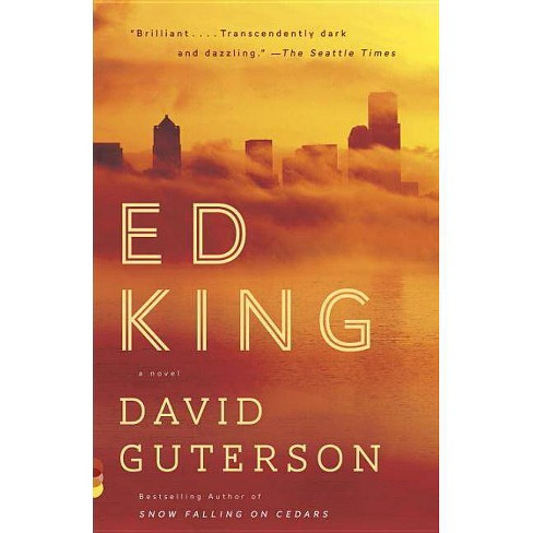 Ed King - (Vintage Contemporaries) by  David Guterson (Paperback) - image 1 of 1
